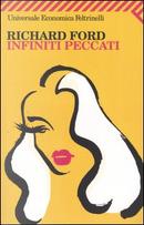 Infiniti peccati by Richard Ford