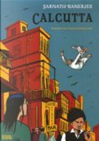 Calcutta by Claro, Sarnath Banerjee