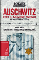 Auschwitz by Denis Avey, Rob Broomby