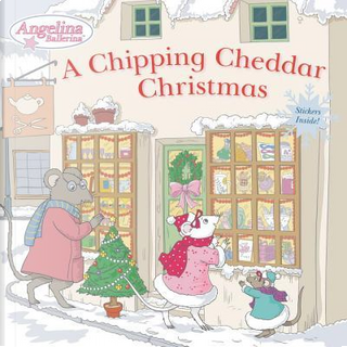 A Chipping Cheddar Christmas by Grosset & Dunlap