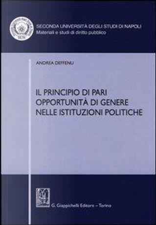 Il principio di pari opportunità di genere nelle istituzioni politiche by Andrea Deffenu
