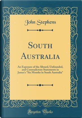 South Australia by John Stephens