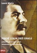 Perché Stalin creò Israele by Leonid Mlecin
