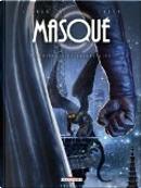 Masqué, Tome 3 by Serge Lehman