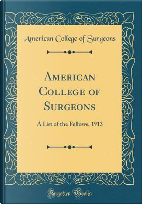 American College of Surgeons by American College of Surgeons