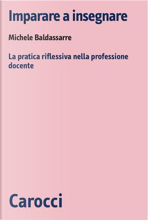 Imparare a insegnare by Michele Baldassarre