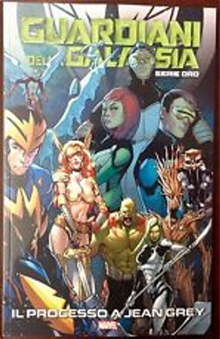 Guardiani della Galassia: Serie oro vol. 3 by Brian Michael Bendis