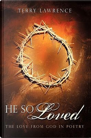 He So Loved by Lawrence Terry Lawrence