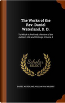 The Works of the REV. Daniel Waterland, D. D. by Reverend Daniel Waterland