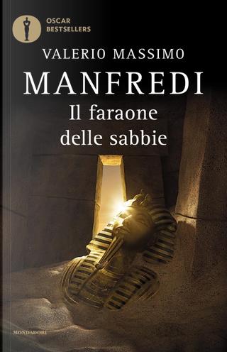 Il faraone delle sabbie by Valerio Massimo Manfredi