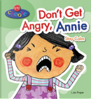 Don't Get Angry, Annie by Lisa Regan