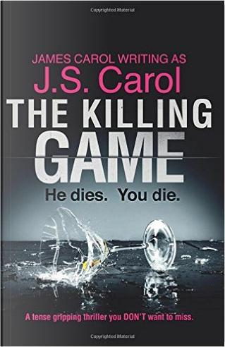 The Killing Game by James Carol