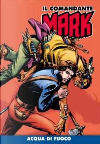 Il comandante Mark cronologica integrale a colori n. 44 by EsseGesse, Moreno Burattini