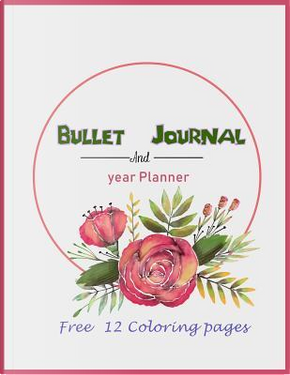 Bullet Journal and Year Planner Free 12 coloring pages by Rocha Diamond