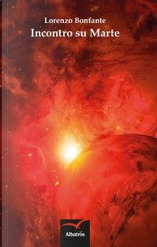 Incontro su Marte by Lorenzo Bonfante