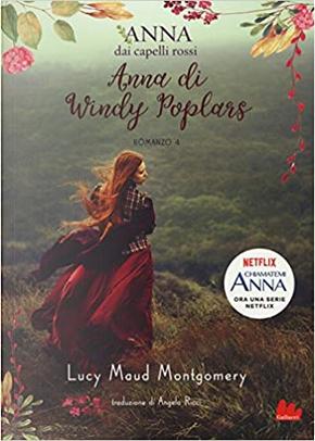 Anna di Windy Poplars by Lucy Maud Montgomery