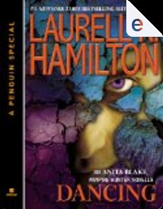 Dancing by Laurell K. Hamilton