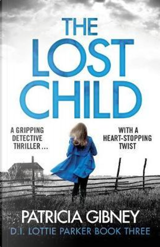 The Lost Child by Patricia Gibney