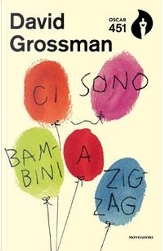 Ci sono bambini a zig-zag by David Grossman