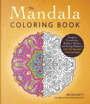 The Mandala Adult Coloring Book by Jim Gogarty