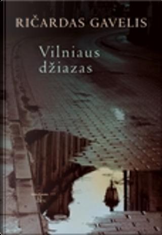 Vilniaus džiazas by Ričardas Gavelis