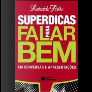 Superdicas para falar bem by Reinaldo Polito
