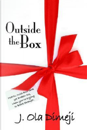 Outside The Box by Ola J. Dimeji