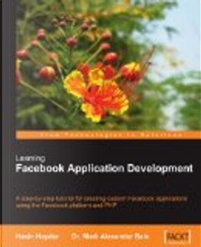 Learning Facebook Application Development by Hasin Hayder, Mark Alexander Bain