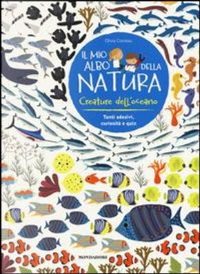 Creature dell'oceano. Il mio albo della natura. Con adesivi by Olivia Cosneau