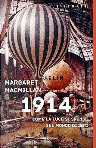 1914 by Margaret MacMillan