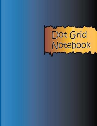 Dot Grid Notebook Volume 2 by Penny Higueros