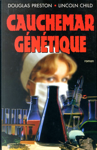 Cauchemar génétique by Douglas Preston