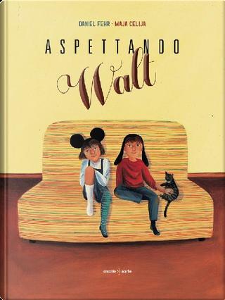 Aspettando Walt by Daniel Fehr