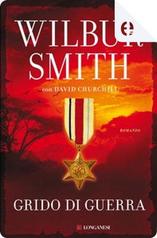 Grido di guerra by Wilbur Smith