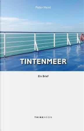 Tintenmeer by Peter Heinl