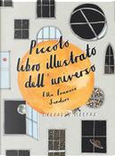 Piccolo libro illustrato dell'universo by Ella Frances Sanders