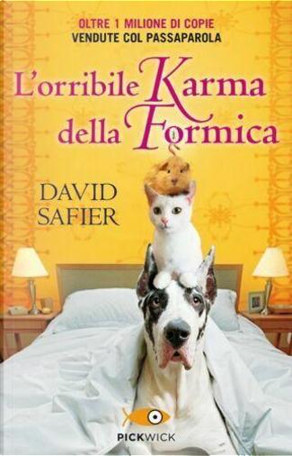 L'orribile karma della formica by David Safier