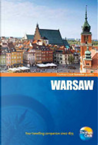 Traveller Guides Warsaw, 3rd by Thomas Cook Publishing