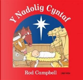 Nadolig Cyntaf, Y by Rod Campbell