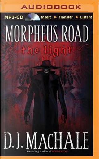 The Light by D. J. MacHale