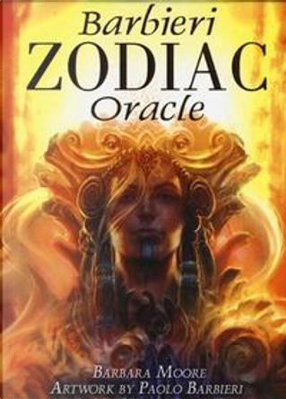 Zodiac oracle. Con Carte by Barbara Moore