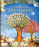 La leggenda dei tre alberi by Elena Pasquali
