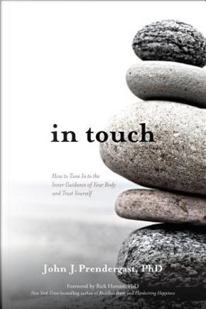 In Touch by John J., Ph.D. Prendergast