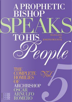 A Prophetic Bishop Speaks to His People by Oscar A. Romero
