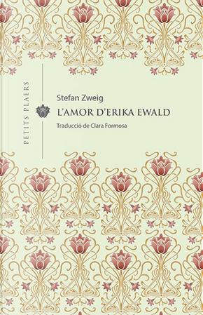 L'amor d'Erika Ewald by Stefan Zweig