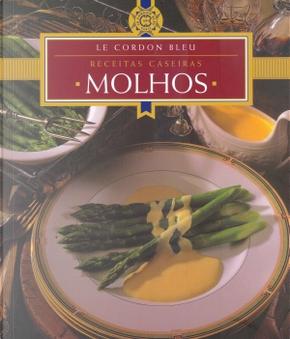 Receitas Caseiras: Molhos by Le Cordon Bleu