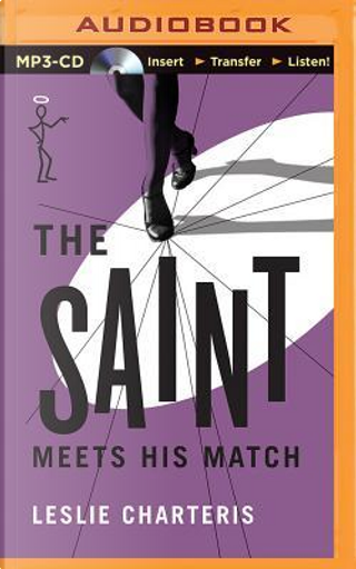 The Saint Meets His Match by Leslie Charteris