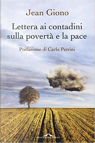 Lettera ai contadini sulla povertà e la pace by Jean Giono