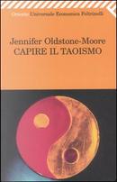 Capire il taoismo by Oldstone-Moore Jennifer