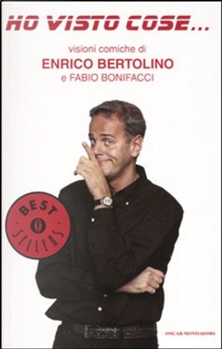 Ho visto cose by Fabio Bonifacci, Enrico Bertolino